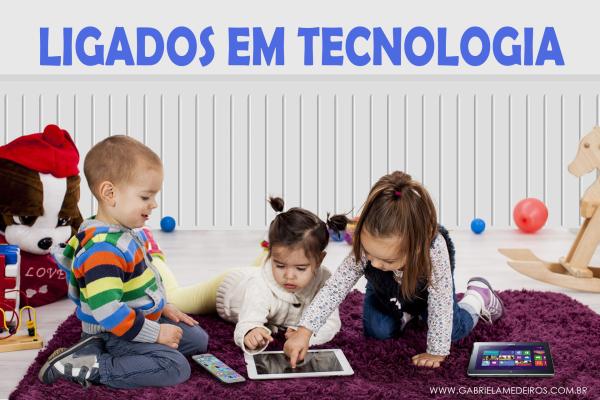 LIGADOS EM TECNOLOGIAS