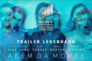 Além da Morte – Trailer – Sessões: 16:00/18:45/21:15 hs